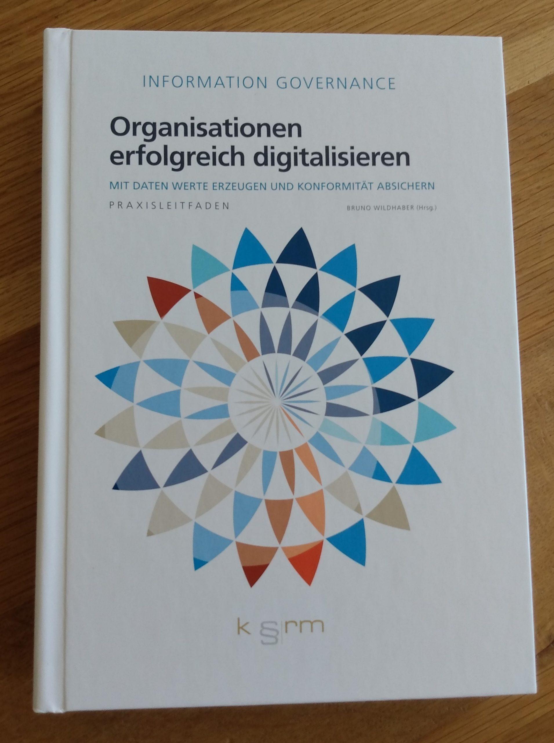 NEU: Leitfaden Information Governance 2. Auflage 2021